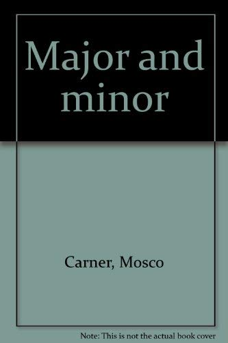 Major and minor: Mosco Carner