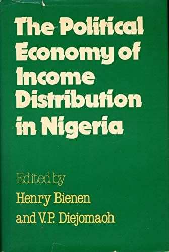 The Political Economy of Income Distribution in: Bienen, Henry and