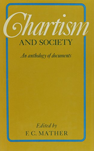 9780841906259: Chartism and Society: An Anthology of Documents