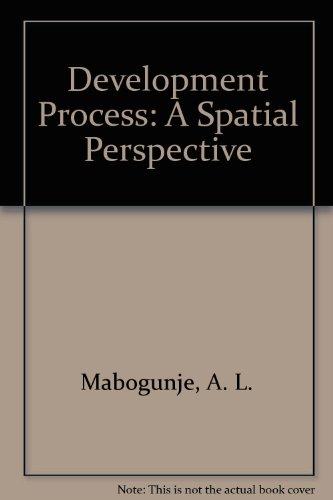 The Development Process: A Spatial Perspective: Mabogunje, Akin L.