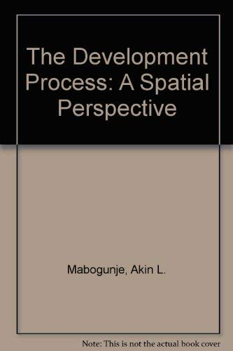 9780841906600: The Development Process: A Spatial Perspective