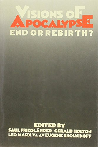 9780841906730: Visions of Apocalypse: End or Rebirth?