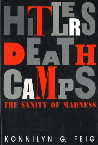 9780841906761: Hitler's Death Camps: The Sanity of Madness