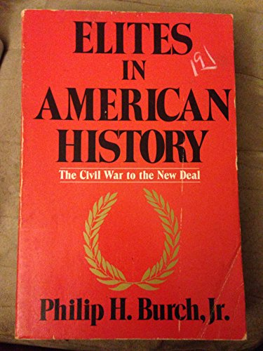 9780841907058: 002: Elites in American History: The Civil War to the New Deal