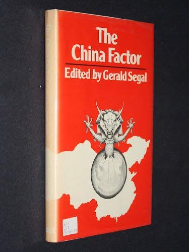 9780841907355: The China Factor: Peking and the Superpowers