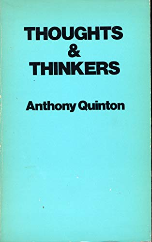 Thoughts and Thinkers: Quinton, Anthony