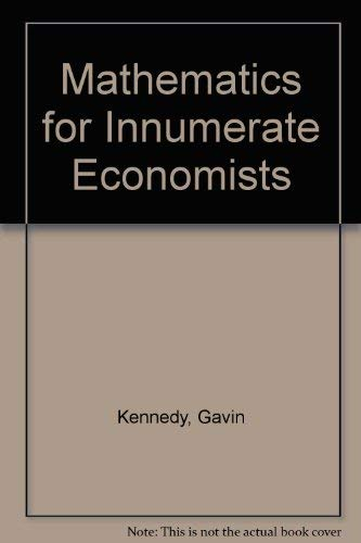 9780841907775: Mathematics for Innumerate Economists