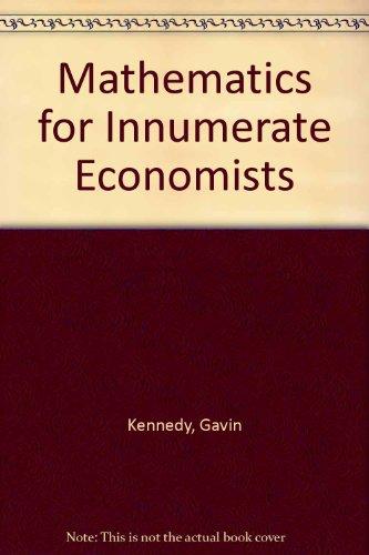 9780841907898: Mathematics for Innumerate Economists