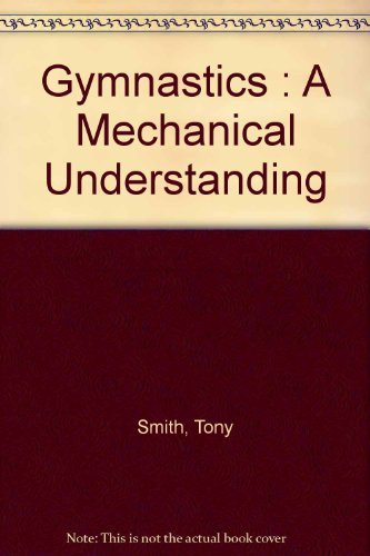9780841908291: Gymnastics: A Mechanical Understanding