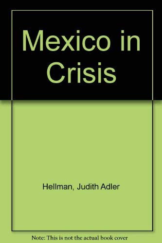 9780841908406: Mexico in Crisis