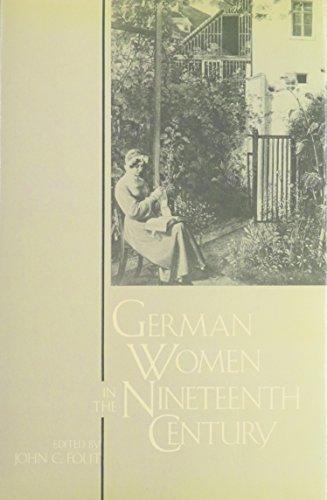 German Women In The Nineteenth Century: A: Hertz, Deborah, Alfred