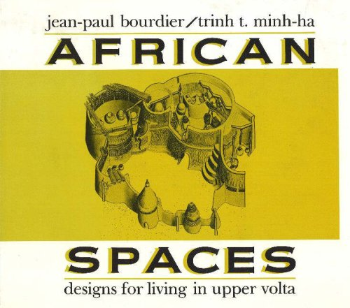9780841908901: African Spaces: Designs for Living in Upper Volta (Burkina Faso)