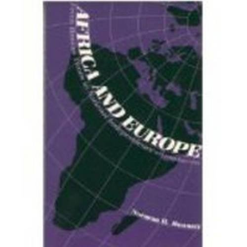 9780841909007: Africa and Europe: From Roman Times to National Independence