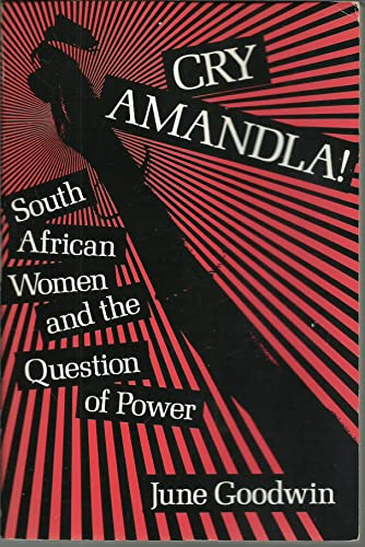 9780841909113: Cry Amandla! South African Women and the Question of Power