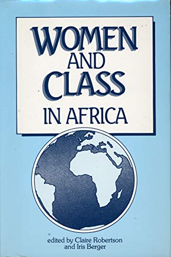 9780841909793: Women and Class in Africa
