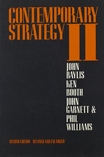 Contemporary Strategy II the Nuclear Powers: John Baylis, Ken
