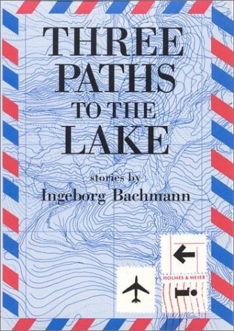 9780841910706: Three Paths to the Lake (Modern German Voices)