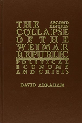 9780841910836: The Collapse of the Weimar Republic: Political Economy and Crisis