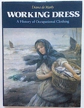 9780841911116: Working Dress: A History of Occupational Clothing