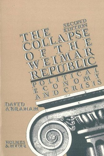 9780841911185: Collapse of the Weimer Republic: Political Economy And Crisis