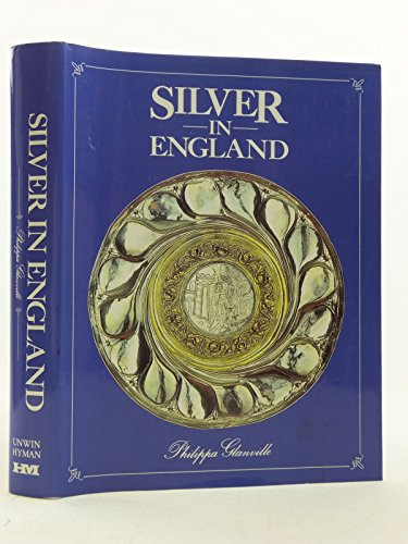9780841911390: Silver in England (English Decorative Arts)
