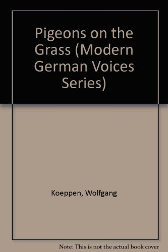 9780841911635: Pigeons on the Grass (Modern German Voices Series)