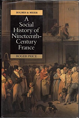 9780841911659: A Social History of Nineteenth-Century France