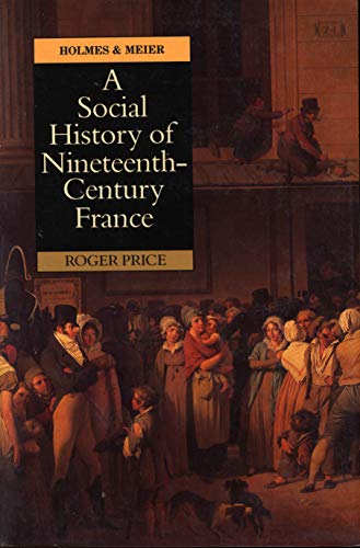 9780841911666: A Social History of Nineteenth-Century France