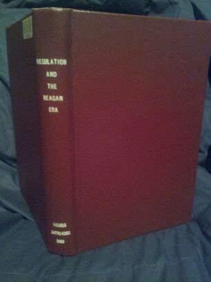 9780841911741: Regulation and the Reagan Era: Politics, Bureaucracy and the Public Interest