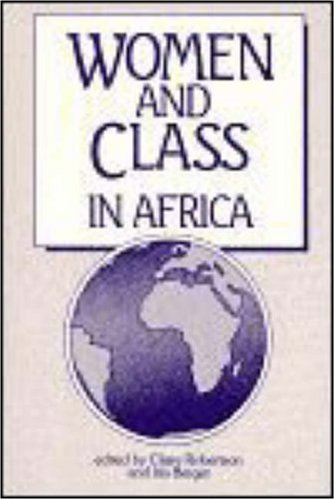 9780841911871: Women and Class in Africa