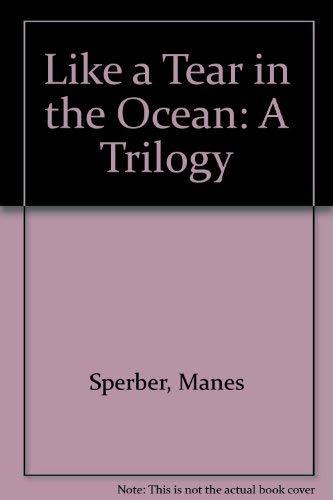 9780841911888: Like a Tear in the Ocean: A Trilogy