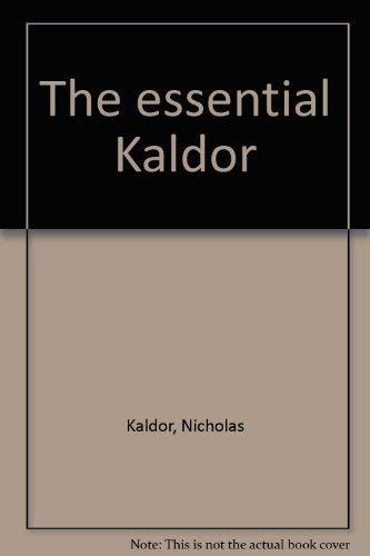 9780841912359: The essential Kaldor