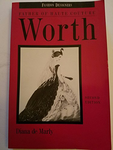 9780841912427: Worth: Father of Haute Couture (Fashion Designers)