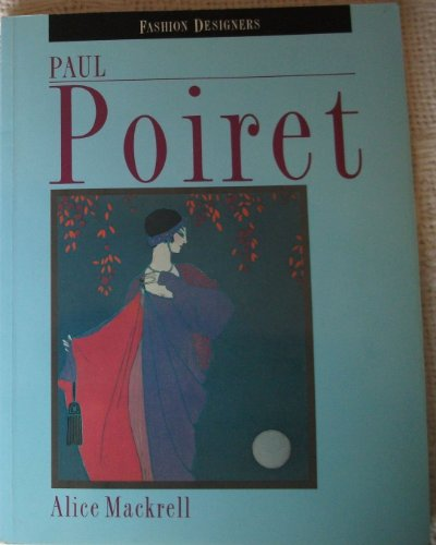 9780841912809: Paul Poiret (Fashion Designers)