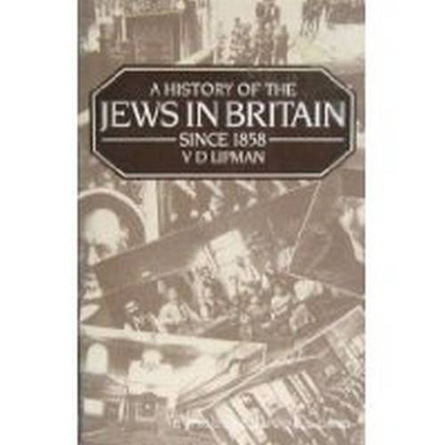 9780841912885: A History of the Jews in Britain Since 1858
