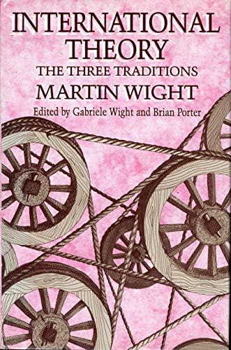 9780841913257: International Theory: The Three Traditions