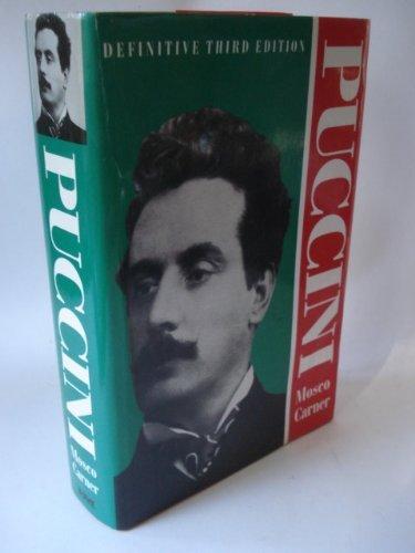 9780841913264: Puccini: A Critical Biography