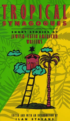 9780841913400: Tropical Synagogues: Short Stories by Jewish-Latin American Writers