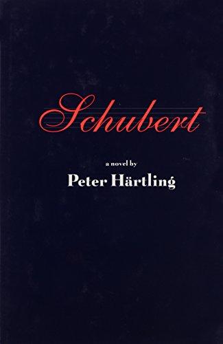 Schubert: Twelve Moments Musicaux and a Novel: Hartling, Peter