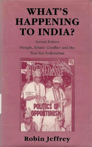 9780841913509: What's Happening to India?: Punjab, Ethnic Conflict and the Test for Federalism