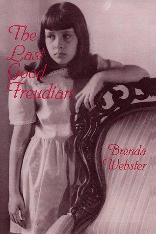 The Last Good Freudian: Webster, Brenda