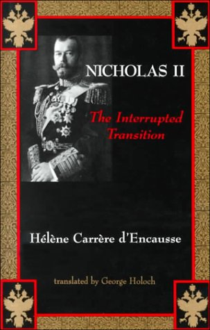 9780841913974: Nicholas II: The Interrupted Transition