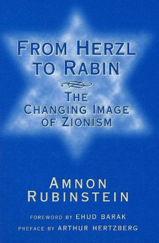9780841914087: From Herzl to Rabin: The Changing Image of Zionism