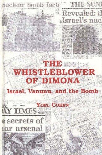 9780841914322: The Whistleblower of Dimona: Israel, Vanunu, and the Bomb