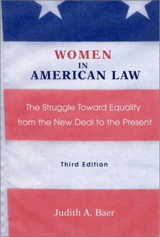 9780841914339: Women in American Law: The Struggle Towards Equality from the New Deal to the Present