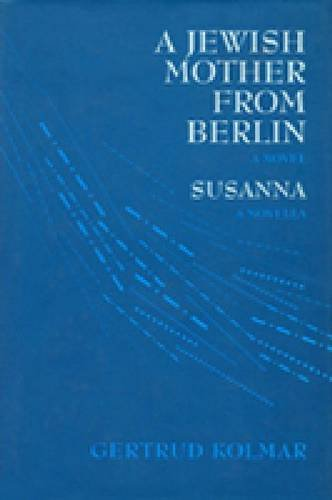 9780841917002: A Jewish Mother from Berlin / Susanna