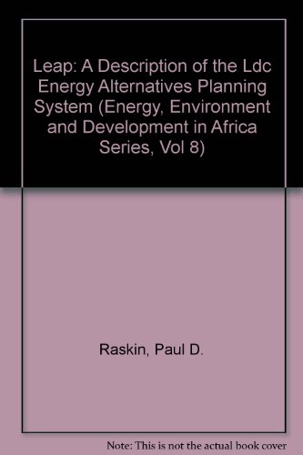 9780841997790: Leap: A Description of the Ldc Energy Alternatives Planning System (Energy, Environment and Development in Africa Series, Vol 8)