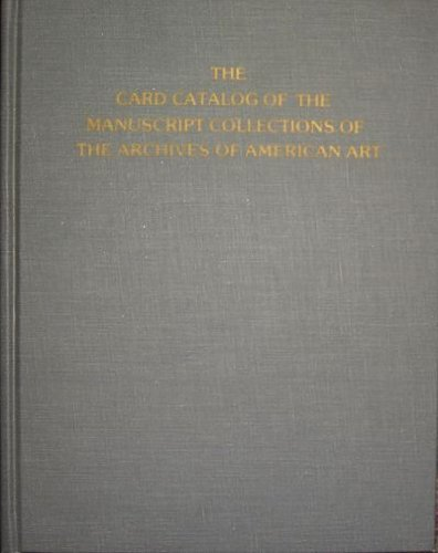 9780842021746: The Card Catalog of the Manuscript Collections of the Archives of American Art