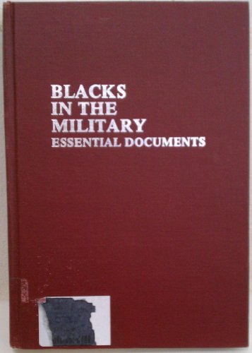 9780842021838: Blacks in the Military: Essential Documents