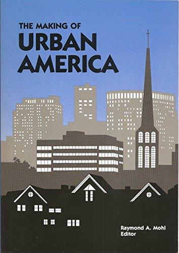 9780842022712: The Making of Urban America